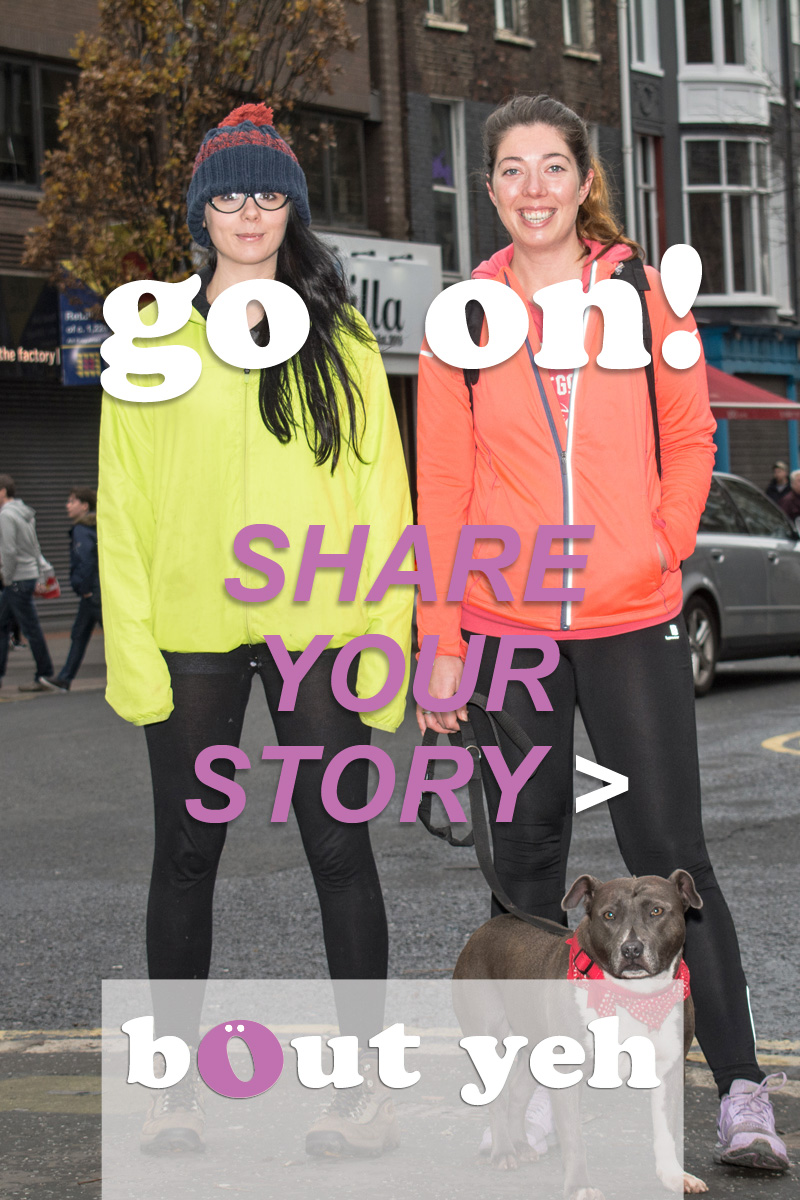 Go on, share your story.