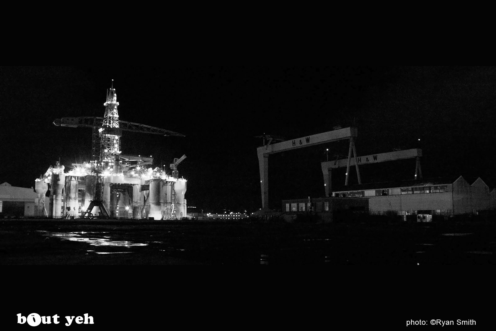 Night shot of Harland and Wolff shipyard by photographer Ryan Smith.